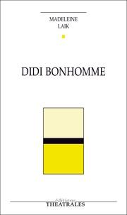 Madeleine Laïk - Didi Bonhomme.