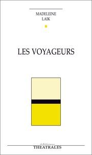 Madeleine Laïk - Les Voyageurs.