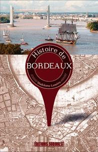 Madeleine Lassère - Histoire de Bordeaux.