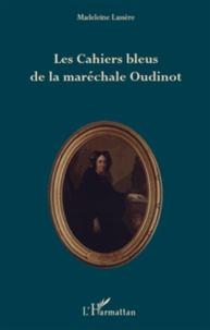 Les Cahiers bleus de la maréchale Oudinot.pdf