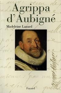 Madeleine Lazard - Agrippa d'Aubigné.