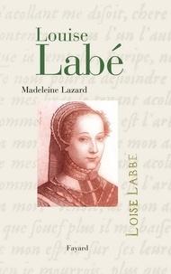 Madeleine Lazard - Louise Labé.