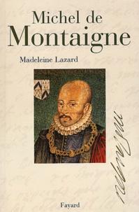 Madeleine Lazard - Michel de Montaigne.