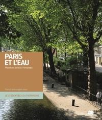 Madeleine Leveau-Fernandez et Bernard Ladoux - Paris histoires d'eaux.