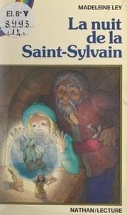 Madeleine Ley et Isabelle Jan - La nuit de la Saint-Sylvain.