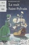 Madeleine Ley et Anne Bozellec - La nuit de la Saint-Sylvain.