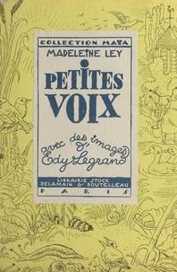 Madeleine Ley et Edy Legrand - Petites voix.