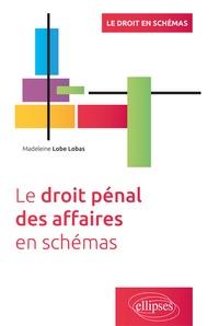 Le droit pénal des affaires en schémas - Madeleine Lobé Lobas pdf epub
