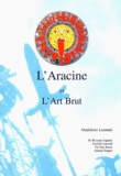 Madeleine Lommel - L'Aracine et l'Art Brut.