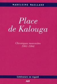 Madeleine Maillard - Place de Kalouga - Moscou 1991-1994.