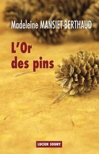 Goodtastepolice.fr L'or des pins Image