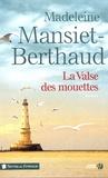 Madeleine Mansiet-Berthaud - La valse des mouettes.