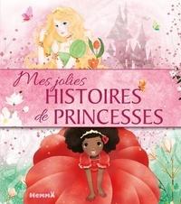 Madeleine Mansiet et Mireille Saver - Mes jolies histoires de princesses.