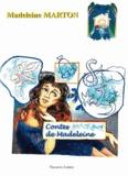 Madeleine Marton - Contes de Madeleine.