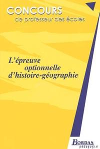 Madeleine Michaux - L'épreuve optionnelle d'histoire-géographie - Concours de professeur des écoles.
