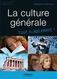 Madeleine Michaux - La culture générale.
