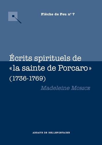 """Madeleine Morice - Ecrits spirituels de """"la sainte de Porcaro"""" (1736-1769)."""
