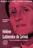 Madeleine Neyret - Hélène Lubienska de Lenval 1895-1972 - Pour une pédagogie de la personne.
