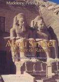 Madeleine Peters-Destéract - Abou Simbel, à la gloire de Ramsès.