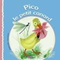 Madeleine Raillon et Simonne Baudoin - Pico le petit canard.