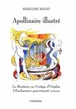 Madeleine Ravary - Apollinaire illustré - Le Bestiaire ou Cortège d'Orphée ; L'Enchanteur pourrissant.