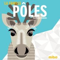 Madeleine Rogers - La famille Pôles.