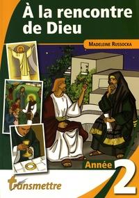 Feriasdhiver.fr A la rencontre de Dieu - Année 2 Image