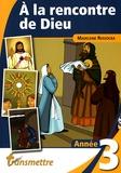 Madeleine Russocka - A la rencontre de Dieu - Année 3.