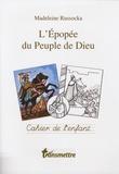 Madeleine Russocka - L'épopée du peuple de Dieu - Cahier de l'enfant.