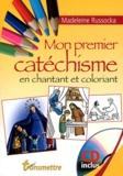 Madeleine Russocka - Mon premier catéchisme en chantant et coloriant. 1 CD audio