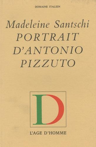 Madeleine Santschi - Portrait d'Antonio Pizzuto.