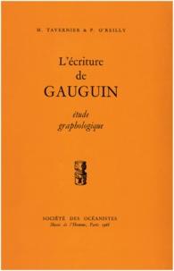 Madeleine Tavernier et Patrick O'Reilly - L'écriture de Gauguin - Étude graphologique.