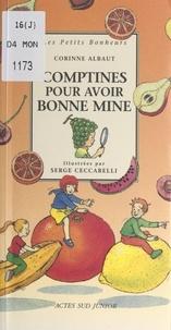 Madeleine Thoby et Corinne Albaut - Comptines pour avoir bonne mine.