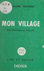 Madeleine Treherne et M. Abauzit - Mon village - Saint-Boniface-sur-Alouette.