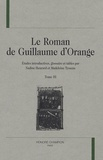 Madeleine Tyssens et Nadine Henrard - Le Roman de Guillaume d'Orange - Tome 3.