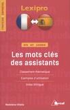 Madeleine Villalta - Les mots clés des assistants - Classement thématique, exemples d'utilisation, index bilingue.