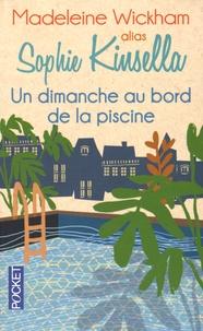 Madeleine Wickham - Un dimanche au bord de la piscine.