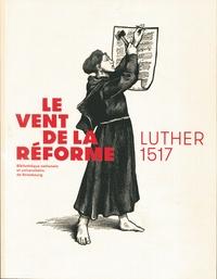 Madeleine Zeller - Le vent de la réforme - Luther 1517.