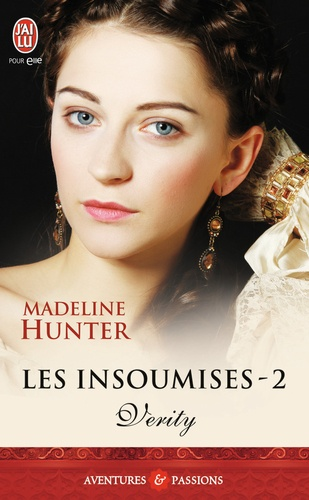 Madeline Hunter - Les insoumises Tome 2 : Verity.