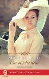 Madeline Hunter - Les séducteurs Tome 3 : Une si jolie fleur.