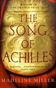 Madeline Miller - The Song Of Achilles.