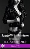 Madeline Sheenan - Hell's Horsemen Tome 5 : Immuable.