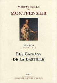 Galabria.be Mémoires de la Grande Mademoiselle - Tome 2, Les canons de la Bastille (1651-1652) Image