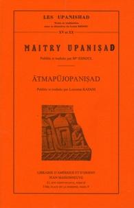 Mademoiselle Esnoul et Lakshmi Kapani - Maitry Upanisad ; Atmapujopanisad.