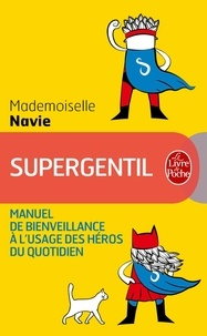 Deedr.fr Supergentil - Manuel de bienveillance à l'usage des héros du quotidien Image