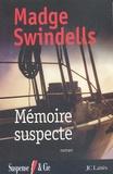 Madge Swindells - Mémoire suspecte.