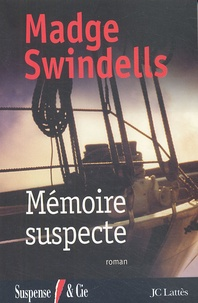 Madge Swindells - Mémoire suspecte.