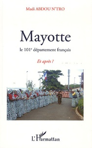 Openwetlab.it Mayotte, le 101e département français - Et après ? Image