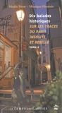 Madia Tovar et Monique Houssin - Dix balades historiques sur les traces du Paris insolite et rebelle - Tome 2.