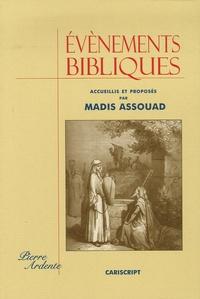 Evénements bibliques - Madis Assouad |